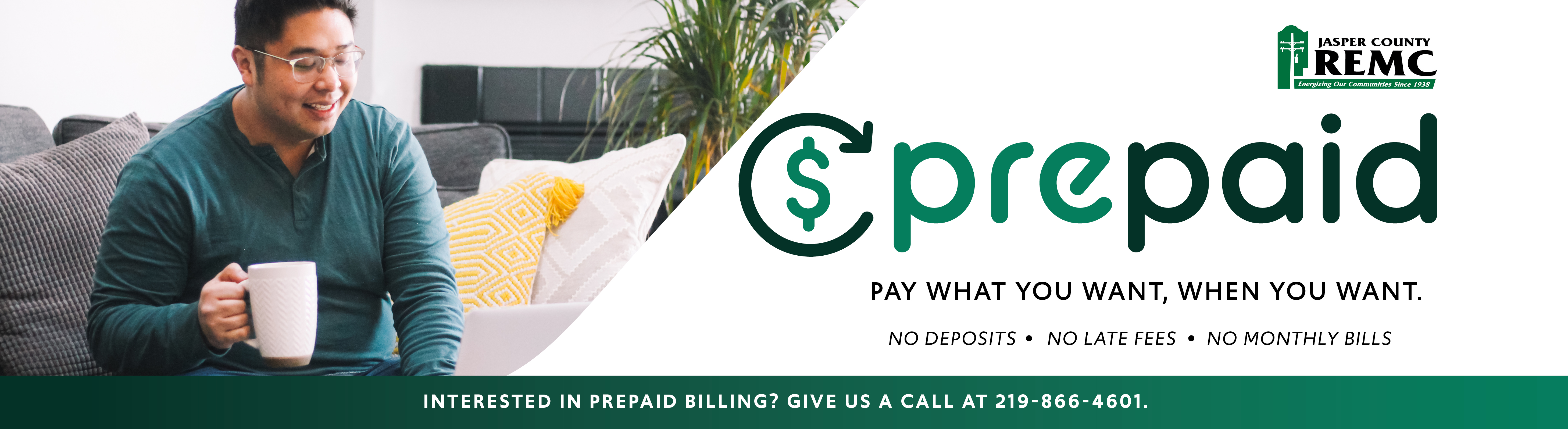 Sign up for Prepaid to pay what you want when you want.